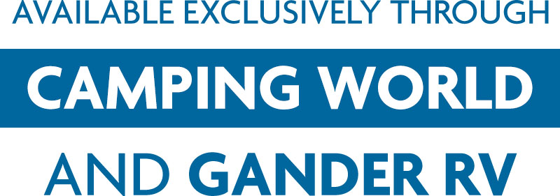 Exclusively Through Camping World and Gander RV
